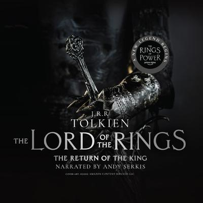 The Return of the King Audiobook, by J. R. R. Tolkien