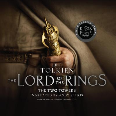 The Two Towers Audiobook, by J. R. R. Tolkien