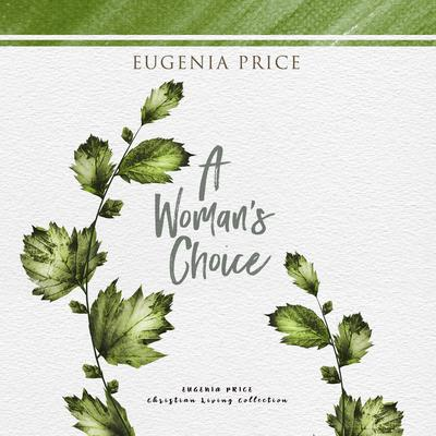 A Woman's Choice Audiobook, by