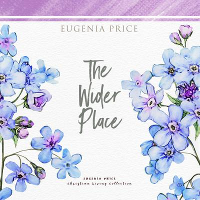 The Wider Place Audiobook, by