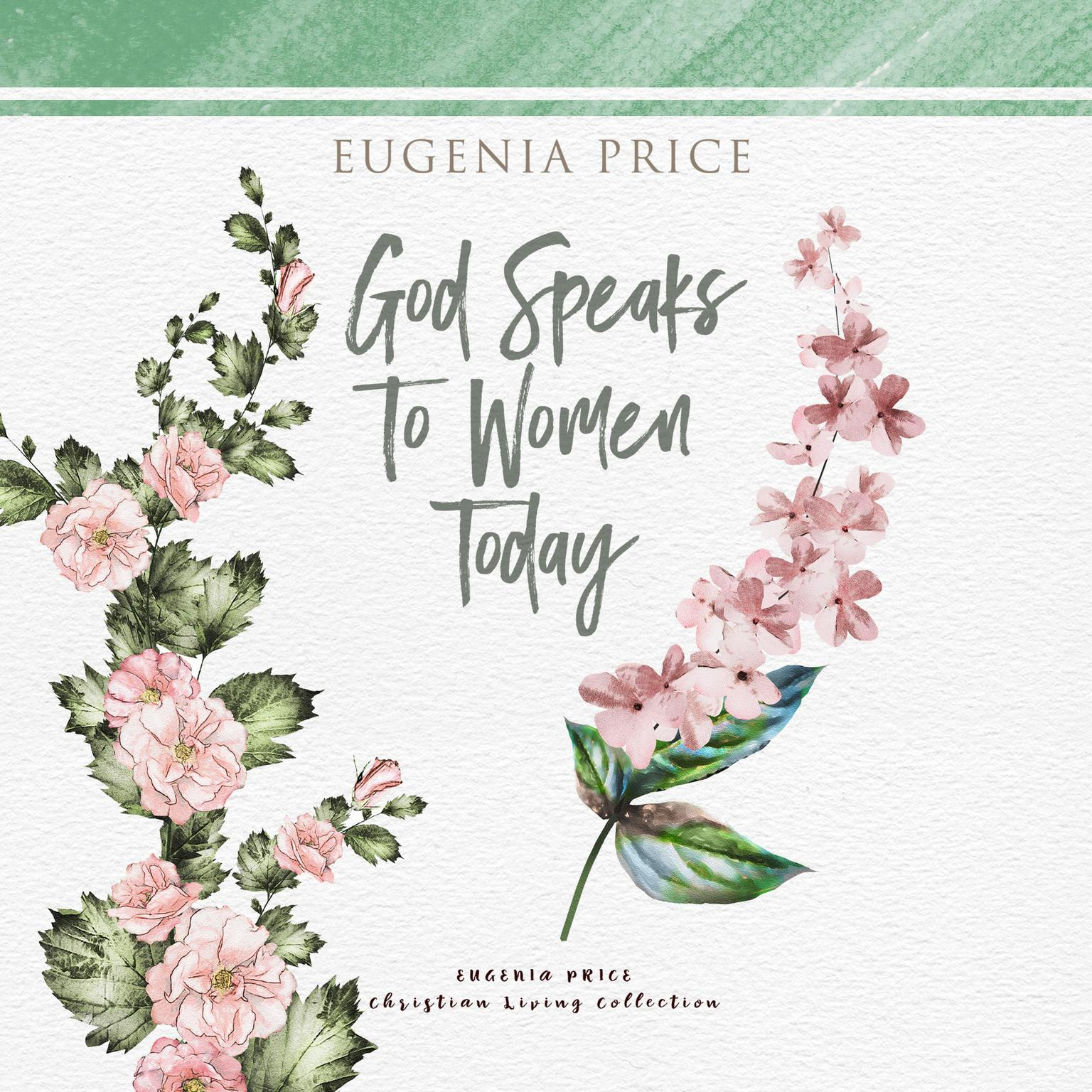 God Speaks to Women Today Audiobook, by Eugenia Price