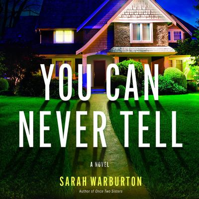 You Can Never Tell Audiobook, by Sarah Warburton