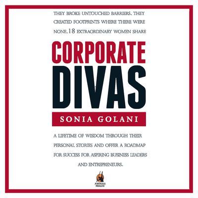 Corporate Divas Audiobook, by Sonia Golani