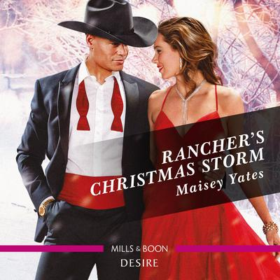 Rancher's Christmas Storm Audiobook, by Maisey Yates