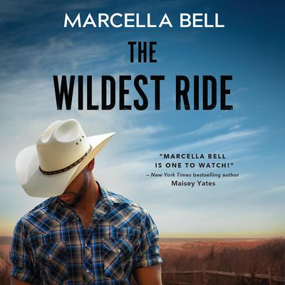 The Wildest Ride Audiobook, by Marcella Bell