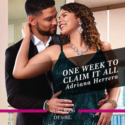 One Week to Claim It All Audiobook, by Adriana Herrera