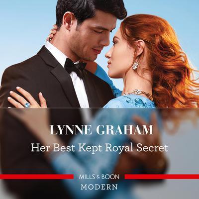 Her Best Kept Royal Secret Audiobook, by Lynne Graham