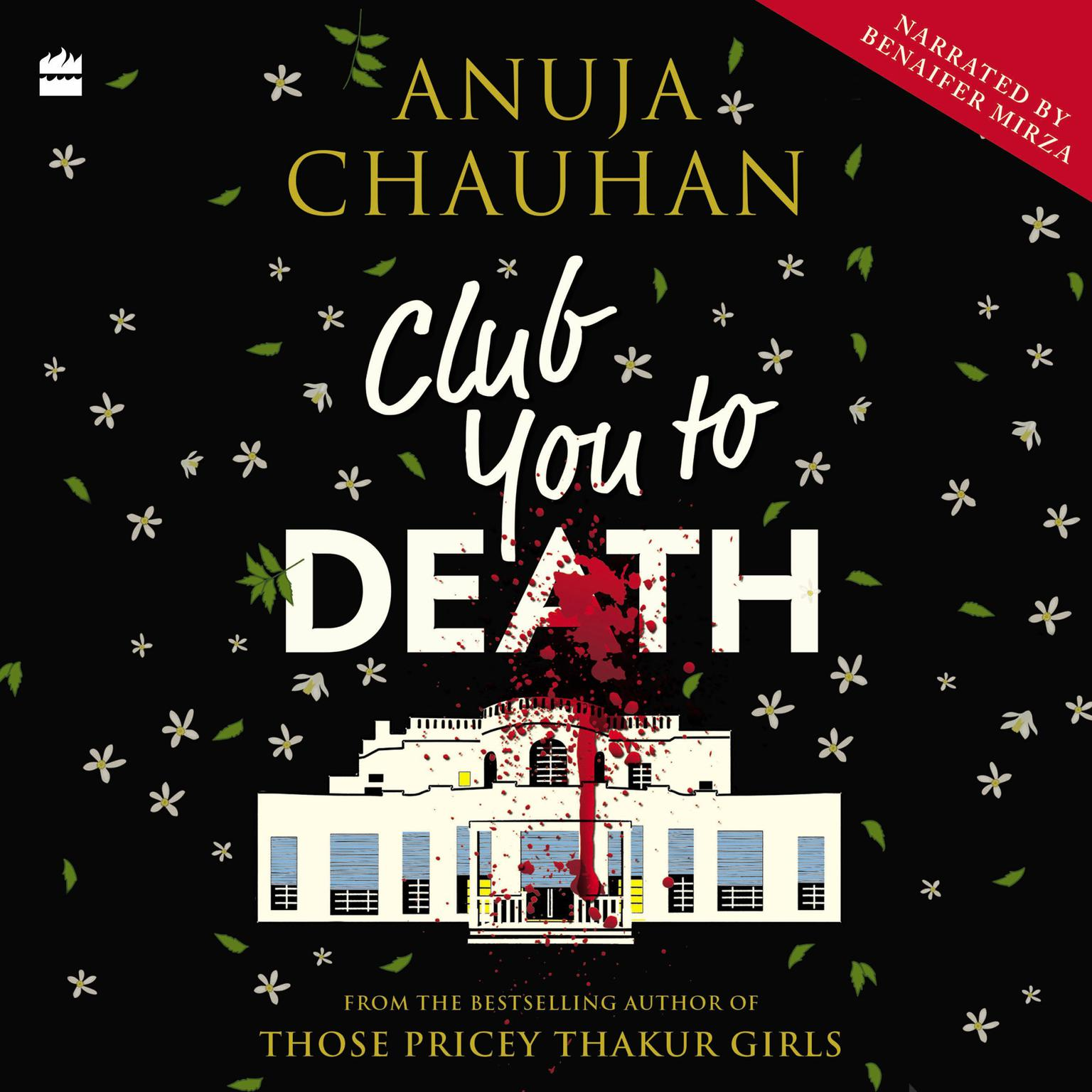 Club You To Death Audiobook, by Anuja Chauhan