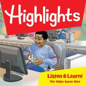 Highlights Listen & Learn!: The Video Game Hero: An Immersive Audio Study for Grade 5 Audiobook, by Highlights for Children