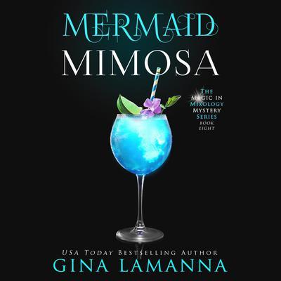 Mermaid Mimosa Audiobook, by
