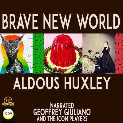 Brave New World Audiobook, by