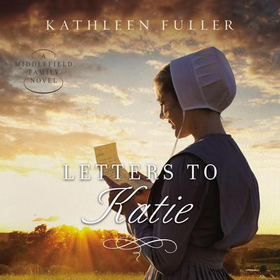 Letters to Katie Audiobook, by