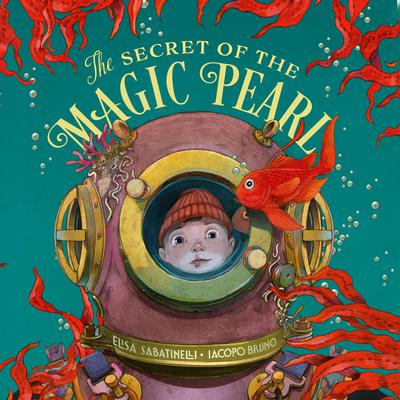 The Secret of the Magic Pearl Audiobook, by Elisa Sabatinelli