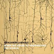 When We Cease to Understand the World Audiobook, by Benjamin Labatut