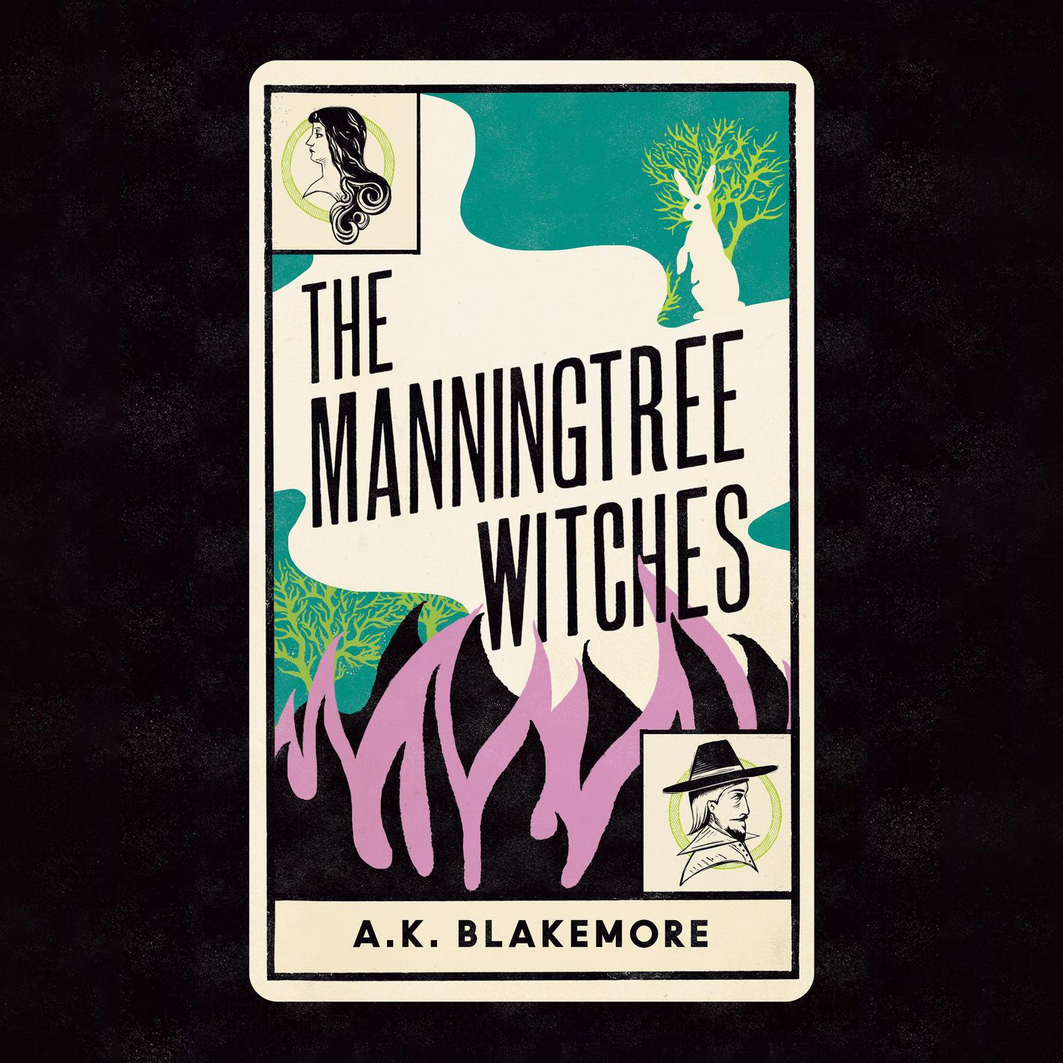 The Manningtree Witches Audiobook, by A. K. Blakemore