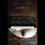 Unmasking the Social Engineer: The Human Element of Security Audiobook, by Paul Ekman