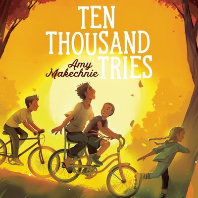 Ten Thousand Tries Audiobook, by Amy Makechnie