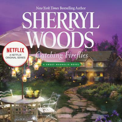 Catching Fireflies Audiobook, by Sherryl Woods