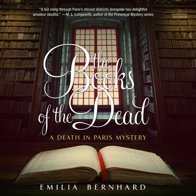 The Books of the Dead: A Death in Paris Mystery Audiobook, by Emilia Bernhard