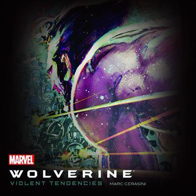 Wolverine: Violent Tendencies Audiobook, by Marc Alan Cerasini