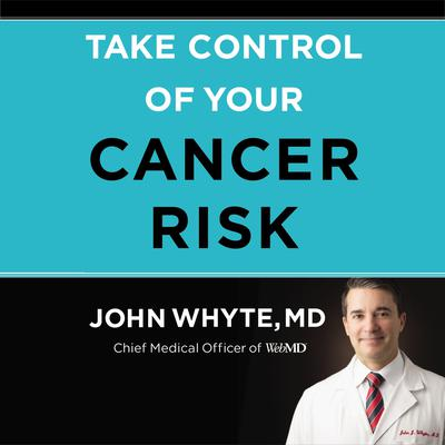 Take Control of Your Cancer Risk Audiobook, by