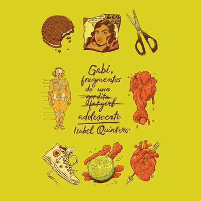 Gabi, fragmentos de una adolescente: Spanish-language Edition Audiobook, by Isabel Quintero