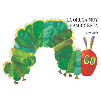 La oruga muy hambrienta Audiobook, by Eric Carle