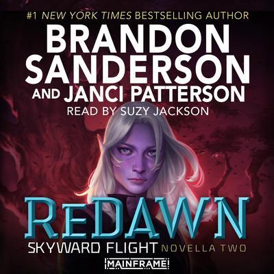 ReDawn: Skyward Flight: Novella 2 Audiobook, by Brandon Sanderson, Janci Patterson