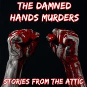 The Damned Hands Murders