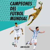 Campeones del fútbol mundial Audiobook, by Ann Killion