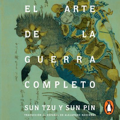 El arte de la guerra completo Audiobook, by Sun Tzu, Sun Pin