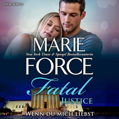 Fatal Justice - Wenn du mich liebst Audiobook, by Marie Force