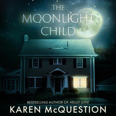 The Moonlight Child Audiobook, by Karen McQuestion