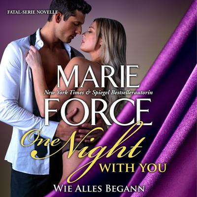 One Night with You: Wie Alles Begann Audiobook, by Marie Force