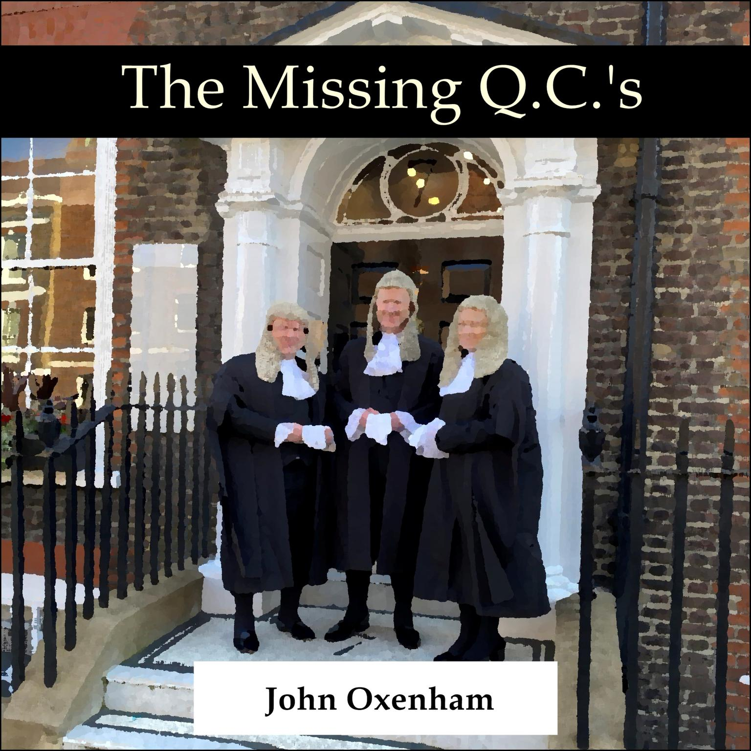 The Missing Q.C.s Audiobook, by John Oxenham