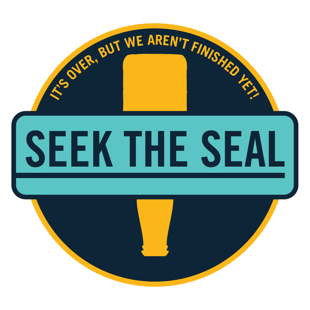 Seek the Seal. It's over, but we aren't finished yet!