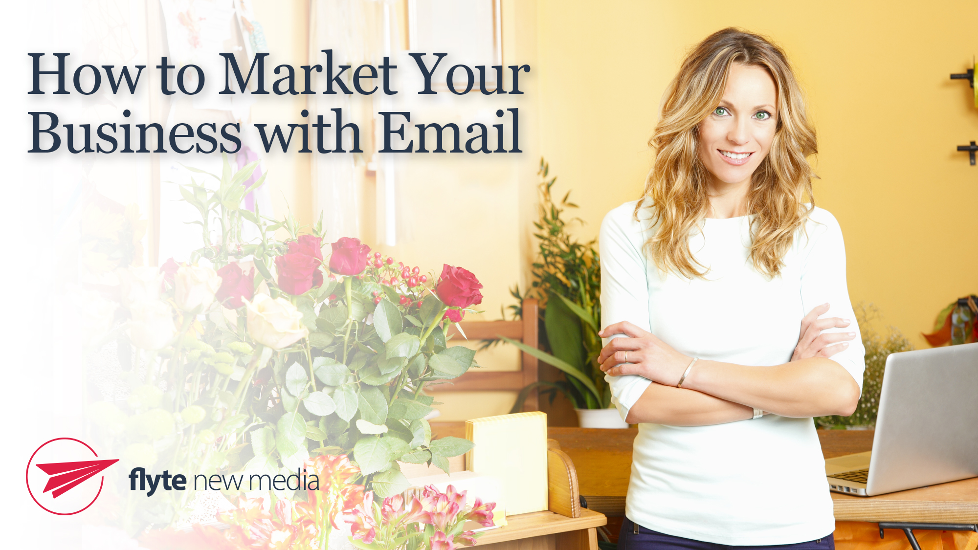 How to Market Your Business with Email