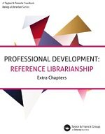 Professional Development: Reference Librarianship (Extra Chapters)