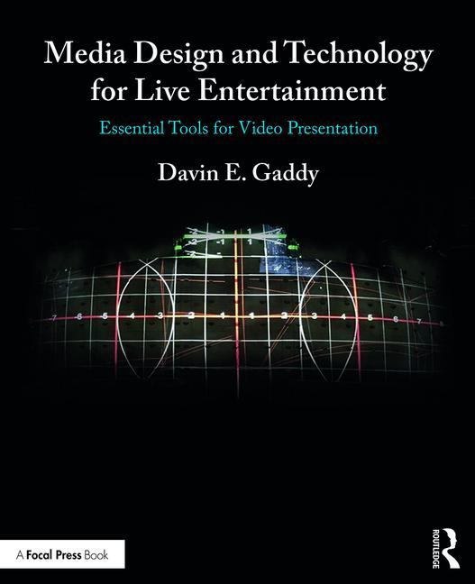 Media Design and Technology in Live Entertainment