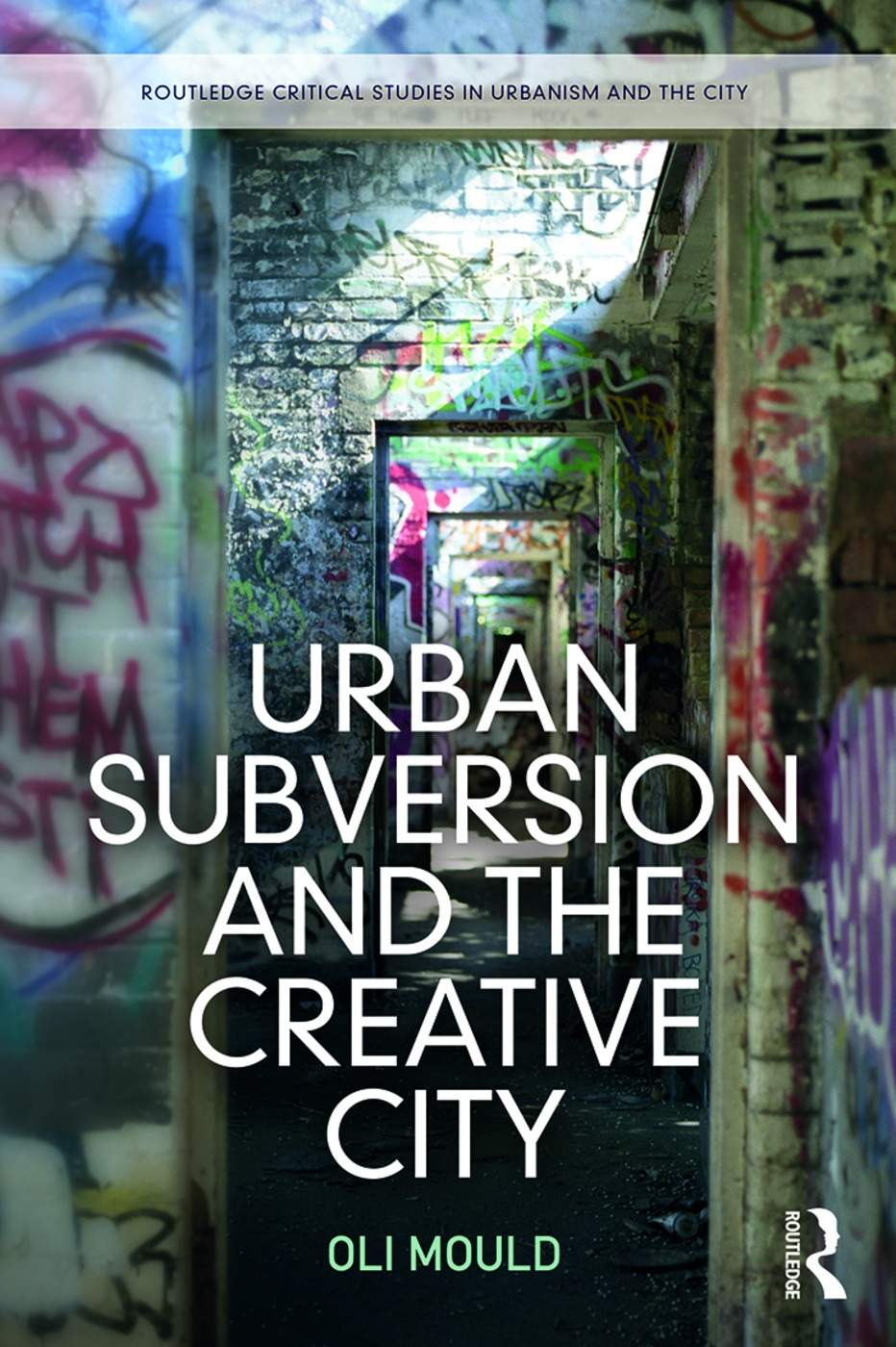 Urban Subversion and the Creative City