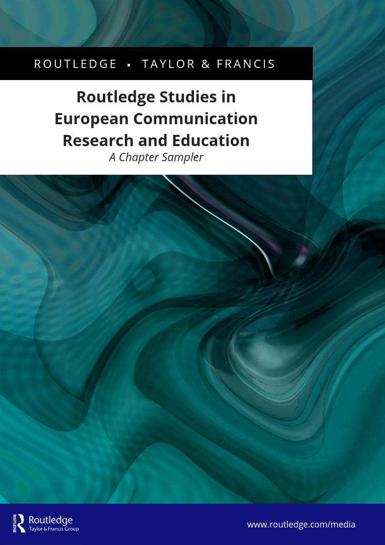 Routledge Studies in European Communication Research and Education Chapter Sampler