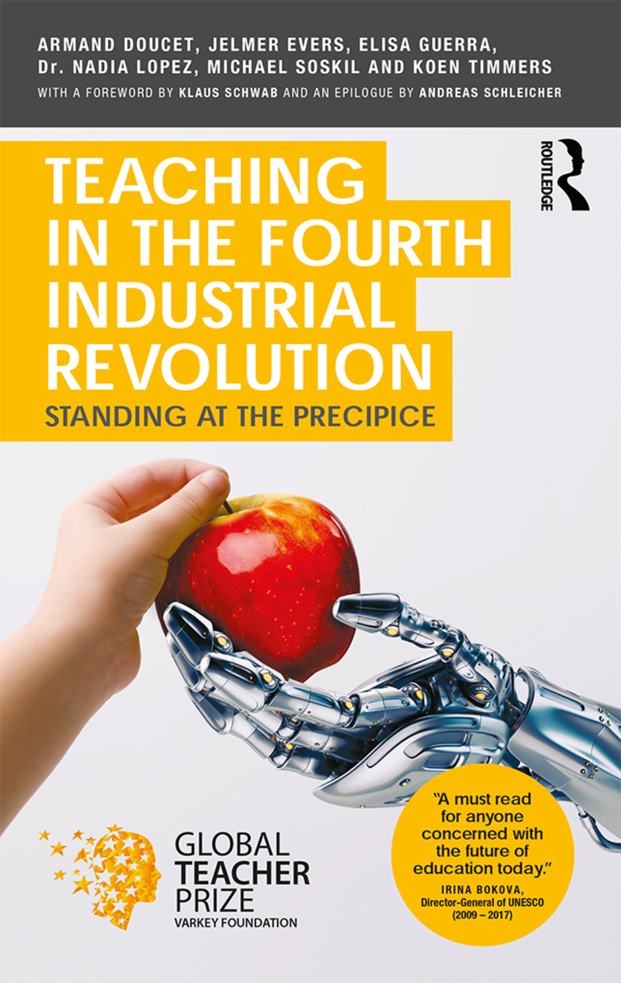 https://www.routledge.com/Teaching-in-the-Fourth-Industrial-Revolution-Standing-at-the-Precipice/Doucet-Evers-Guerra-Lopez-Soskil-Timmers/p/book/9781138483231