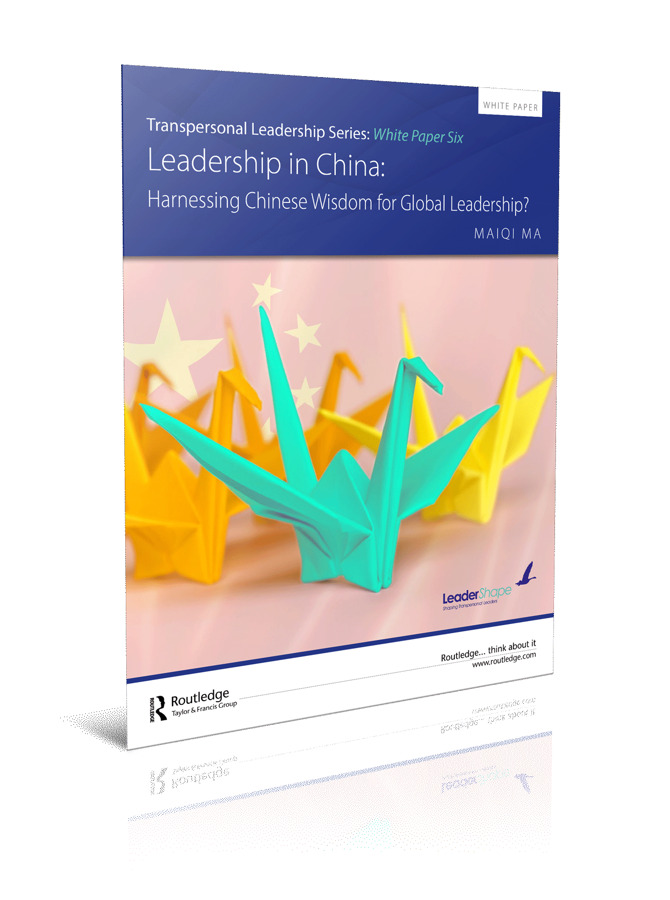 Leadership in China: Harnessing Chinese Wisdom for Global Leadership?