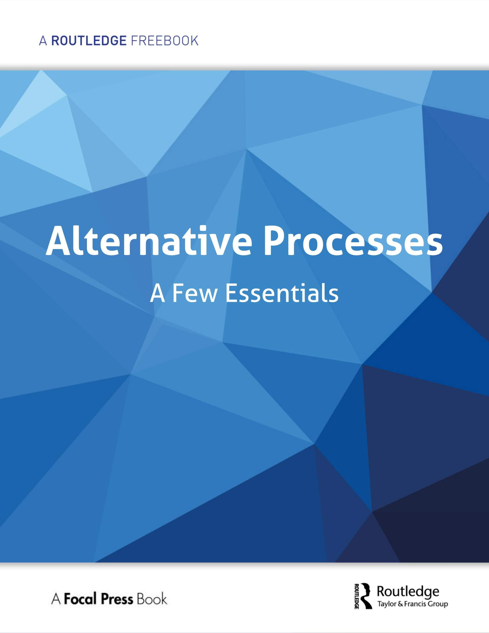 Alternative Processes: A Few Essentials