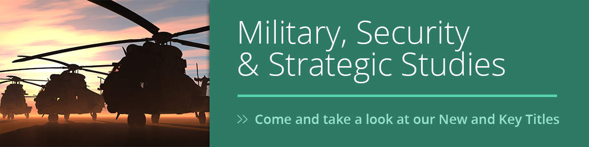 Military, Security and Strategic Studies - New and Key titles