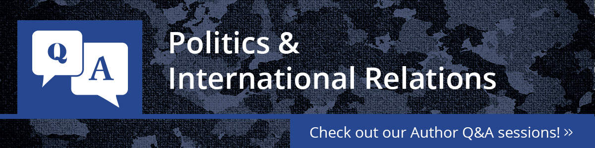 Politics  International Relations  Routledge  Issues That Have Surfaced In Recent Years And Which Will Pose  Significant And Complex Challenges To International Politics In The Next  Few Decades