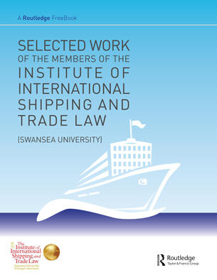 Selected Work of the Members of the Institute of International Shipping and Trade Law FreeBook