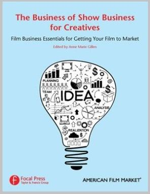 The Business of Show Business for Creatives FreeBook