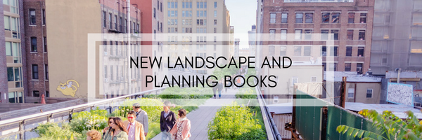 New in Landscape and Planning
