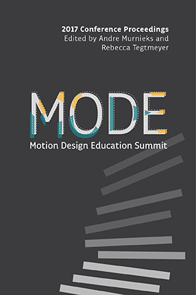 Motion Design Education Summit 2017 Edited Conference Proceedings